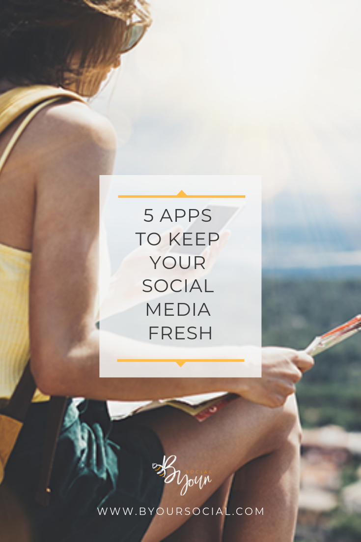 5 Apps to Keep your social media fresh byoursocial zoenewlove