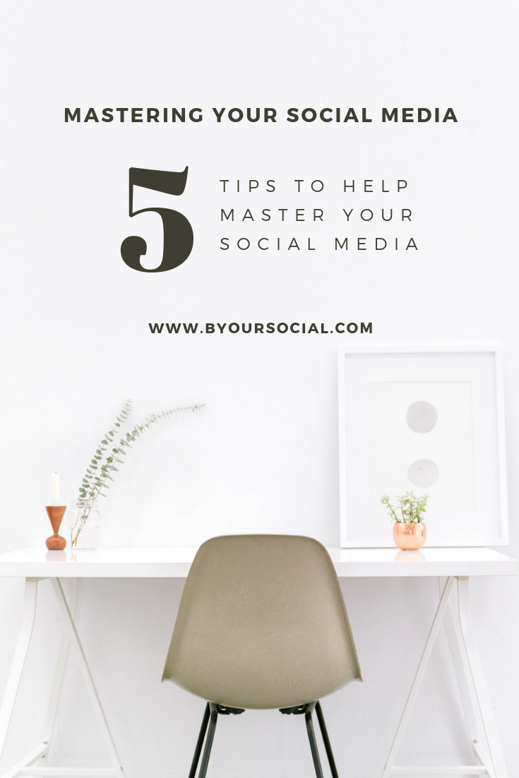 Five Ways to Master your social media byoursocial zoenewlove